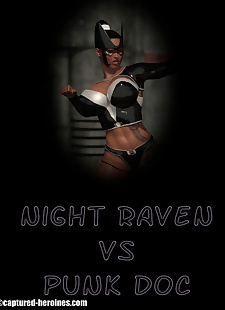 pics Captured Heroines- Night Raven vs Punk.., big boobs , big cock